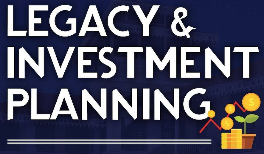 Legacy & Investment Planning Using Trust